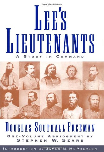 LEE'S LIEUTENANTS: FREEMAN, Douglas Southall