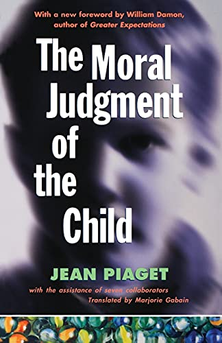 The Moral Judgement of the Child: Jean Piaget
