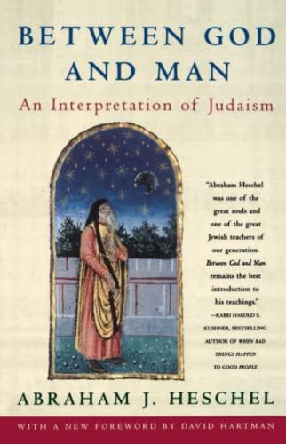 9780684833316: Between God and Man: Interpretation of Judaism