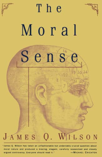 9780684833323: The Moral Sense (Free Press Paperbacks)