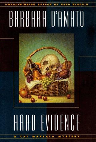 Hard Evidence: A CAT MARSALA MYSTERY (Cat Marsala Mysteries): D'Amato, Barbara