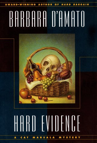 Hard Evidence: A CAT MARSALA MYSTERY (Cat Marsala Mysteries) (0684833549) by D'Amato, Barbara