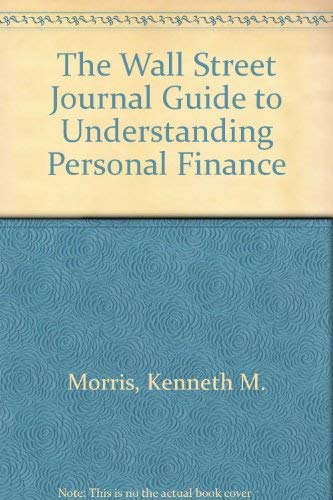 9780684833620: DISK WALL STREET JOURNAL GUIDE TO UNDERSTANDING PERSONAL FINANCE: REVISED AND UPDATED