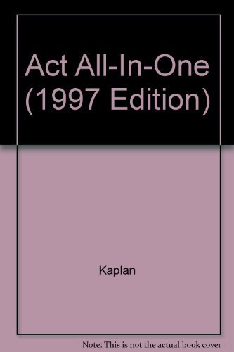 ACT ALL IN ONE (1997 Edition): Kaplan, Stanley