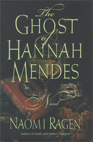 The Ghost of Hannah Mendes: Ragen, Naomi