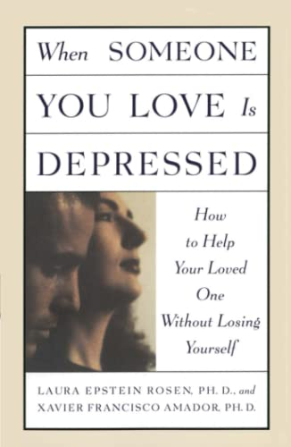 9780684834078: When Someone You Love is Depressed: How to Help Your Loved One Without Losing Yourself