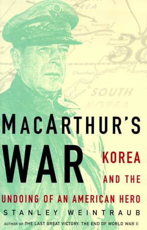 9780684834191: MacArthur's War : Korea and the Undoing of an American Hero