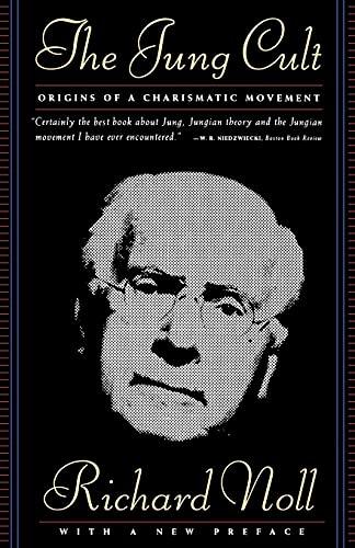 9780684834238: The Jung Cult : Origins of a Charismatic Movement