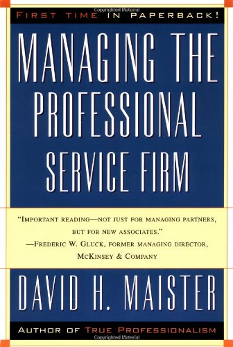9780684834313: Managing The Professional Service Firm