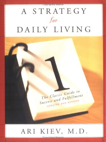 9780684834320: A Strategy for Daily Living: The Classic Guide to Success and Fulfillment
