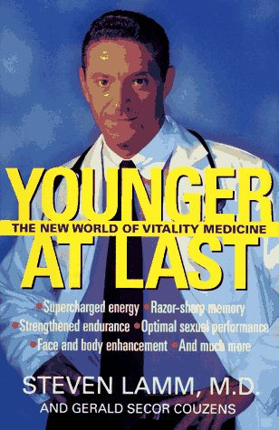 9780684834382: YOUNGER AT LAST: The New World of Vitality Medicine