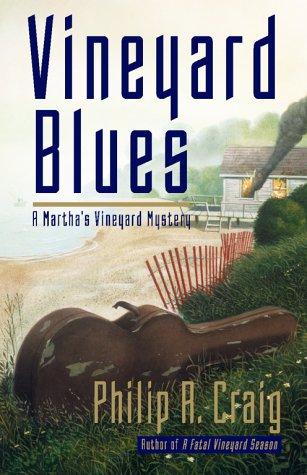 Vineyard Blues : A Martha's Vineyard Mystery: Craig, Philip R.