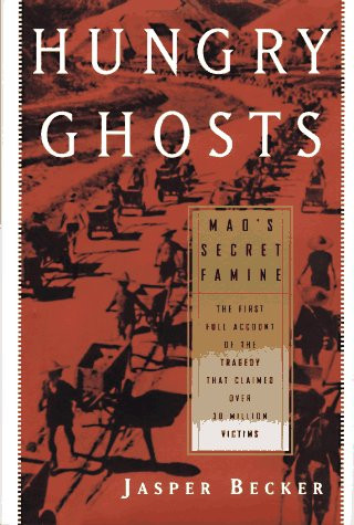 9780684834573: Hungry Ghosts: Mao's Secret Famine