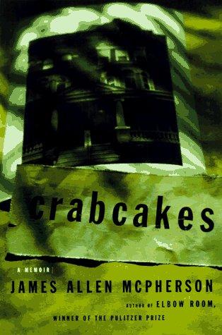 9780684834658: Crabcakes: A Memoir