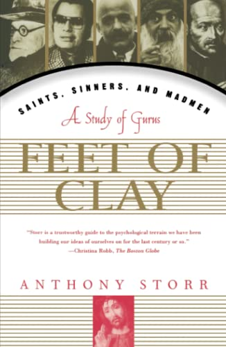 9780684834955: Feet of Clay: Saints, Sinners, and Madmen: A Study of Gurus