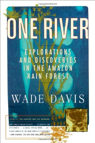 9780684834962: One River: Explorations and Discoveries in the Amazon Rain Forest