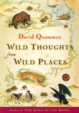 9780684835099: Wild Thoughts from Wild Places