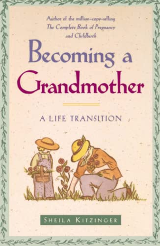 9780684835389: Becoming a Grandmother: A Life Transition
