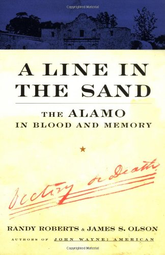 9780684835440: A Line In The Sand: The Alamo in Blood and Memory