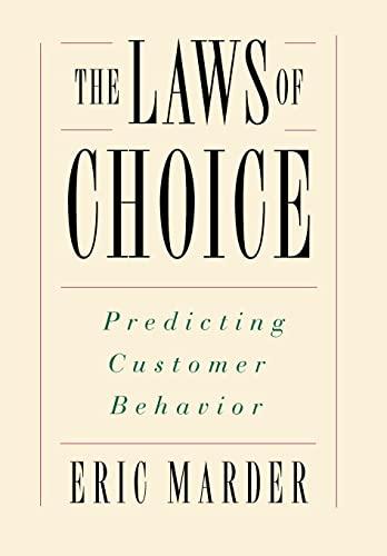 9780684835457: The Laws of Choice: Predicting Customer Behavior