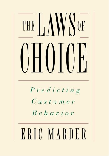 9780684835457: The Laws of Choice: Predicting Customer Behavior