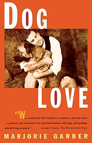 9780684835525: Dog Love