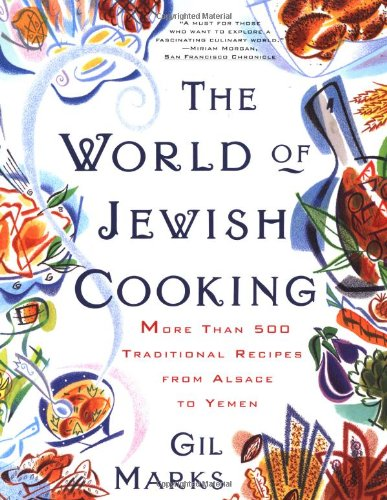 9780684835594: The WORLD OF JEWISH COOKING: More Than 500 Traditional Recipes from Alsace to Yemen