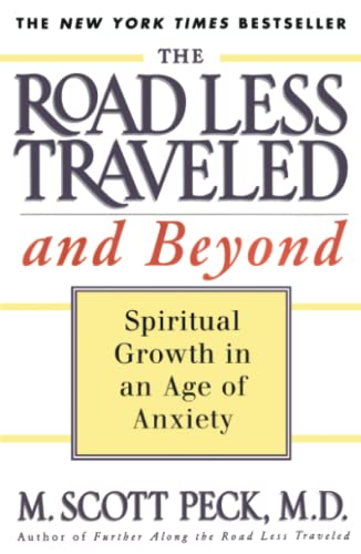 9780684835617: The Road Less Traveled and Beyond: Spiritual Growth in an Age of Anxiety (A Touchstone book)