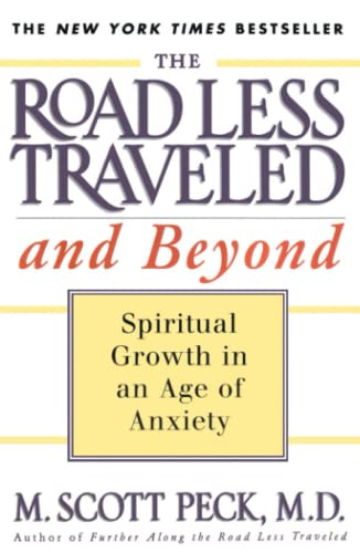 9780684835617: The Road Less Traveled and Beyond: Spiritual Growth in an Age of Anxiety