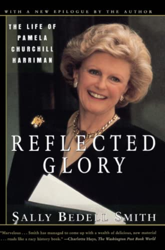 Reflected Glory: Smith, Sally Bedell