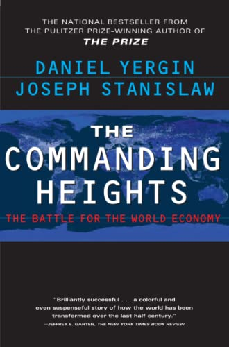 9780684835693: The Commanding Heights : The Battle for the World Economy