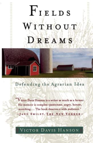 9780684835709: Fields Without Dreams: Defending the Agrarian Idea