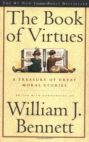 9780684835778: The Book of Virtues: A Treasury of Great Moral Stories