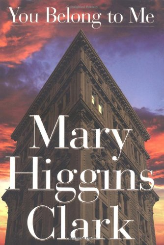 You Belong to Me: Clark, Mary Higgins