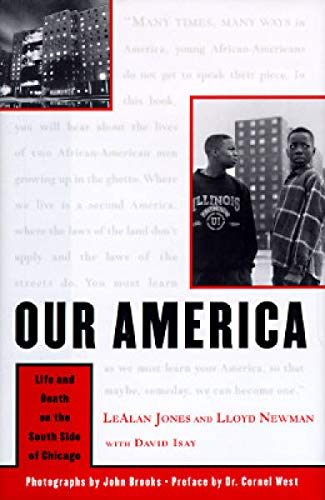 Our America: Newman, Lloyd; Jones, Lealan; Isay, David