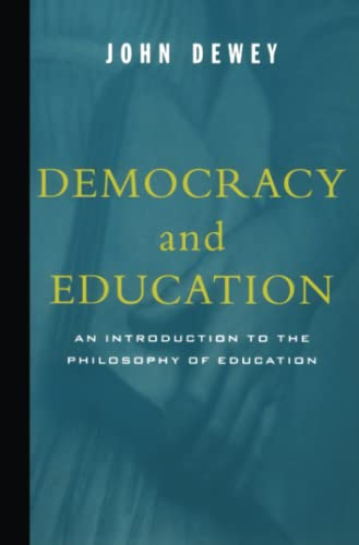 9780684836317: Democracy and Education: An Introduction to the Philosophy of Education