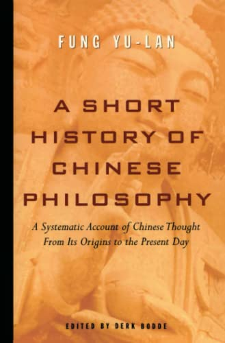 9780684836348: A Short History of Chinese Philosophy: A Systematic Account of Chinese Thought from Its Origins to Present Day