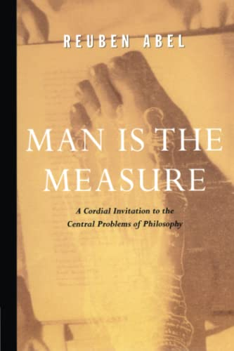 9780684836362: Man is the Measure (Cordial Invitation to the Central Problems of Philosophy)