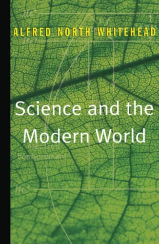 9780684836393: Science and the Modern World