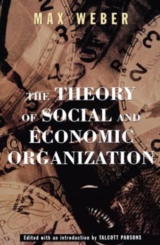 9780684836409: The Theory Of Social And Economic Organization