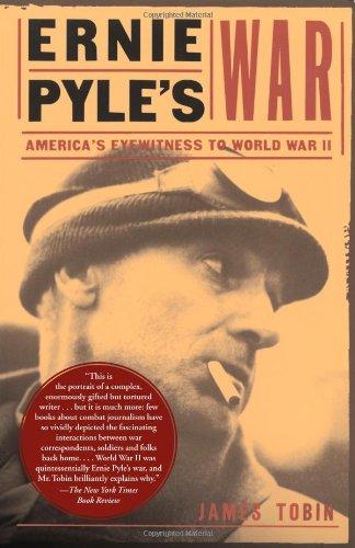 9780684836423: Ernie Pyle's War: America's Eyewitness to World War II