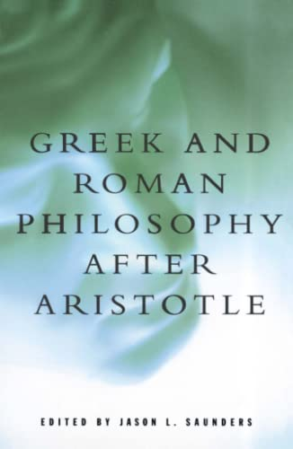 9780684836430: Greek and Roman Philosophy After Aristotle (Readings in the History of Philosophy)
