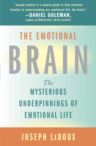 9780684836591: The Emotional Brain: The Mysterious Underpinnings of Emotional Life