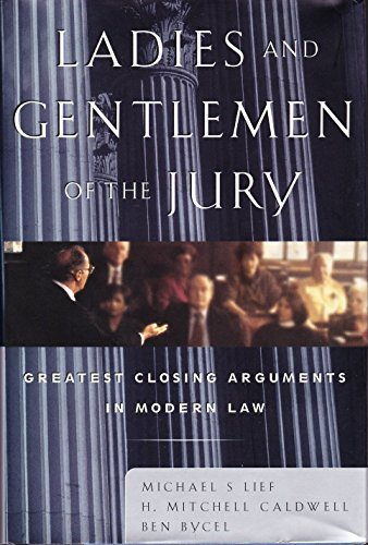 9780684836614: Ladies and Gentlemen of the Jury: Greatest Closing Arguments in Modern Law