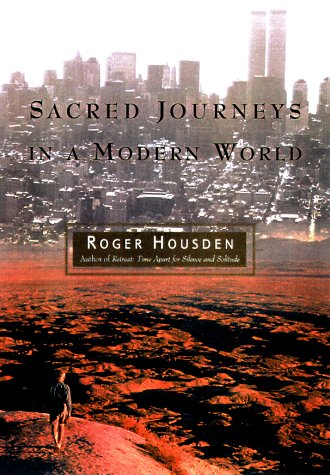 Sacred Journeys in a Modern World