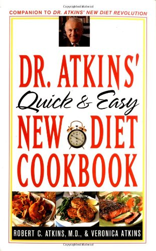 9780684837017: Dr. Atkins' Quick and Easy New Diet Cookbook