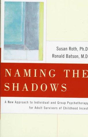 9780684837048: Naming the Shadows
