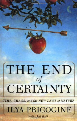 9780684837055: The End of Certainty: Time, Chaos, and the New Laws of Nature