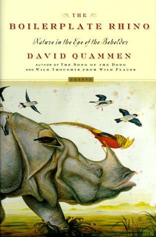 The Boilerplate Rhino, nmature in the eye of the beholder: Quammen, David