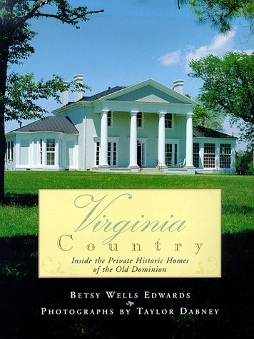 9780684837505: Virginia Country: Inside the Private Historic Homes of the Old Dominion